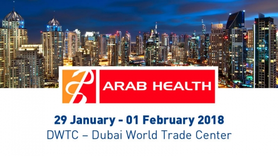 ARAB HEALTH - Jan. 29th / Feb. 1st 2018 - DUBAI